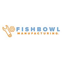 Fishbowl Manufacturing